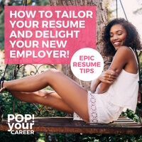 Do you tailor your resume to suit each role you are applying for? If not, you are missing an opportunity. Find out how in this post: How to tailor your resume and delight your new employer – Pop Your Career