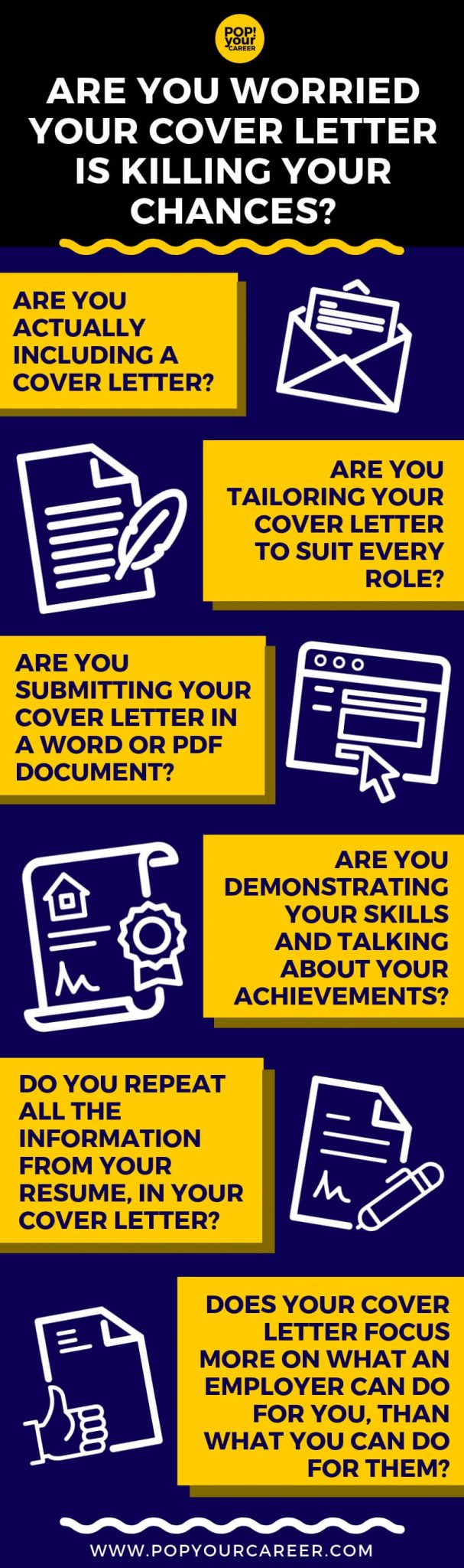 Are you worried your cover letter is killing your chances of winning your dream role? You're cover letter is a great way to demonstrate to employers that you are the most suitable candidate for the role, but if you aren't doing it well, it could be doing the opposite! Check out this post for some quick and easy tips to improve your cover letter game! - Pop Your Career